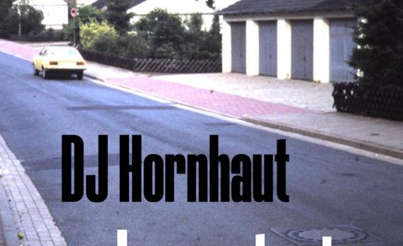 DJ Hornhaut mit erster Single auf Audiolith!